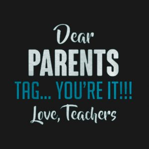 Dear parents, you're it..