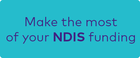 button - make the most of your NDIS funding