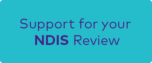 button - support for your NDIS review